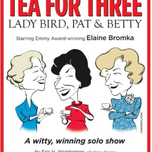 Tea for Three with Elaine Bromka